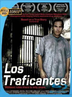 Los Traficantes (2012) HD [1080p] Latino [GoogleDrive] SilvestreHD