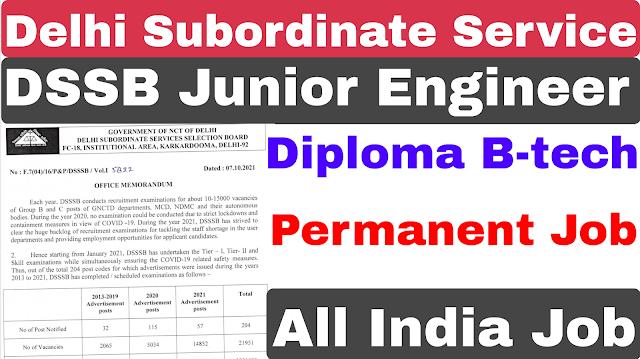 DSSB Junior Engineer Recruitment 2021 | DSSB JE Recruitment 2021 | Diploma B-tech