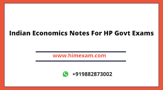 Indian Economics Notes For HP Govt Exams