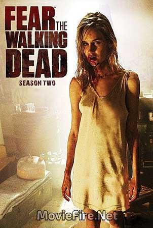 Fear The Walking Dead Season 2 (2016)