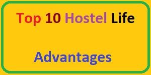Hostel Life Advantages