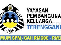 Yayasan Pembangunan Keluarga Terengganu  YPKT - Gaji RM600 - RM1,610