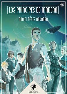Libro Los príncipes de madera, de Daniel Pérez Navarro - Cine de Escritor