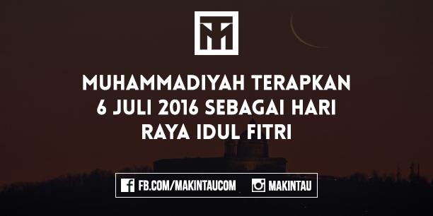 Muhammadiyah: Hari Raya Idul Fitri Jatuh 6 Juli 2016