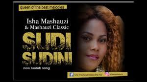 AUDIO | Isha Mashauzi – Sudi Sudini | Download New song