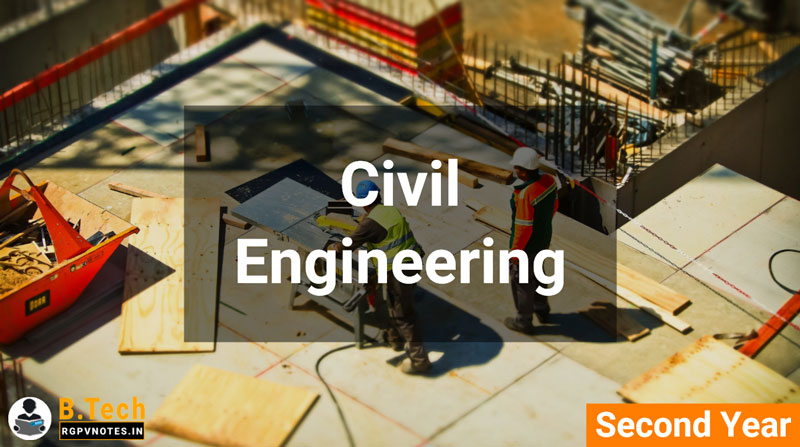 Civil Engineering - 2nd year RGPV notes AICTE