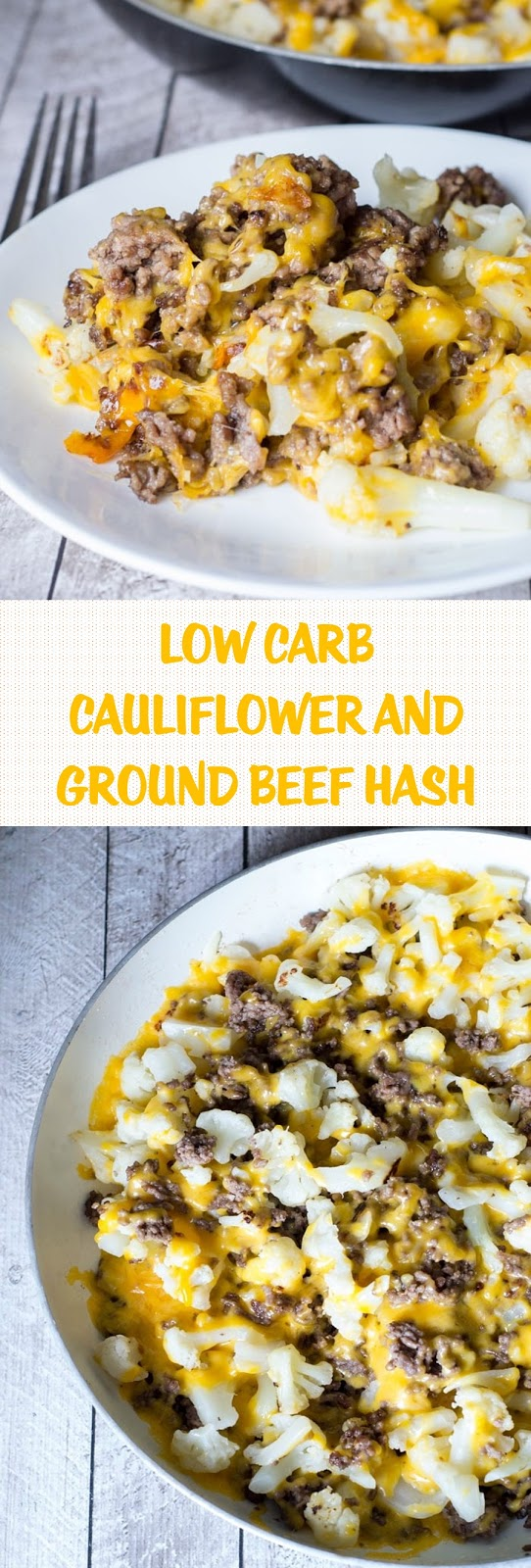 LOW CARB CAULIFLOWER AND GROUND BEEF HASH