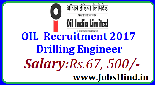 OIL Drilling Engineer Recruitment 2017