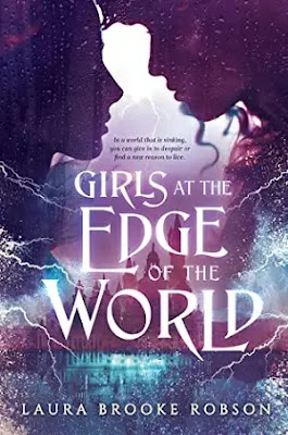 Girls at the Edge of the World Book by Laura Brooke Robson Pdf