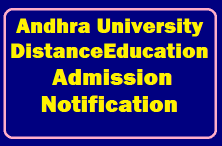 Andhra University Distance Education Admission Notification /2019/07/andhra-university-distance-education-admission-notification-Apply-Online-andhrauniversity.edu.in.html