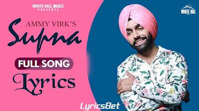 Supna (Sargi) Lyrics - Ammy Virk