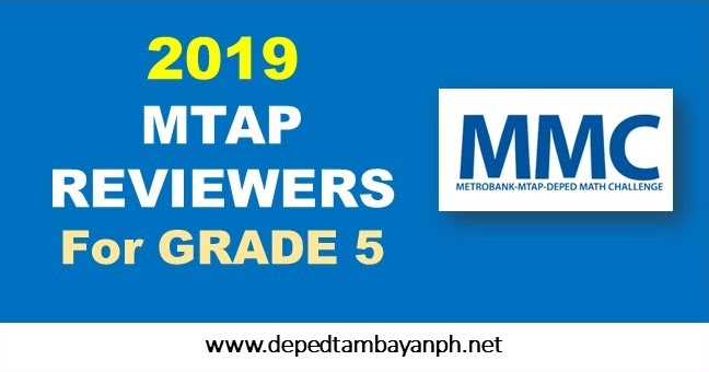 2019 Metrobank MTAP DepEd Math Challenge Reviewer For Grade