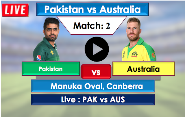 Watch Live match Australia vs Pakistan- 2nd T20 match , Pakistan Tour of Australia 2019