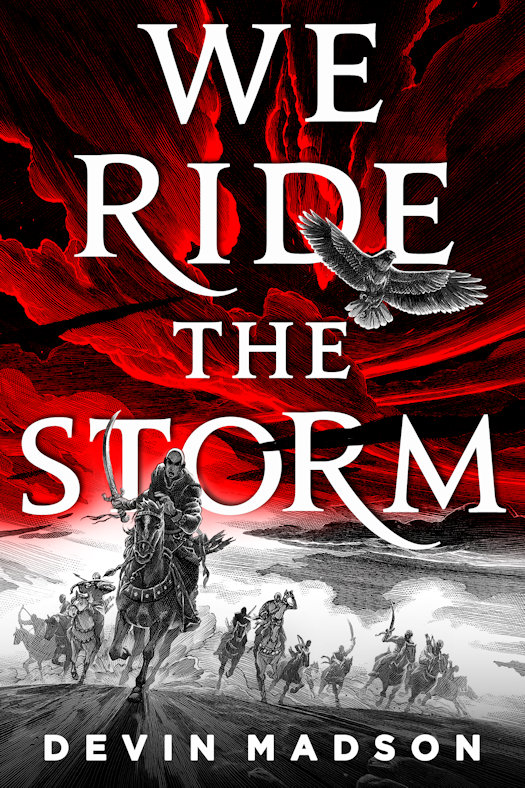 Interview with Devin Madson, author of We Ride the Storm