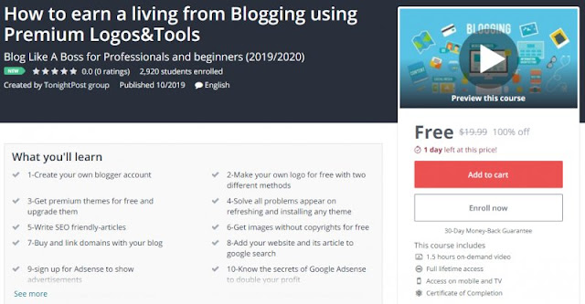 [100% Off] How to earn a living from Blogging using Premium Logos&Tools| Worth 19,99$