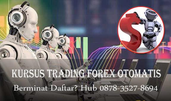 Kursus Trading Forex Otomatis
