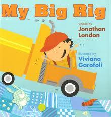 My Big Rig by Vivana Garofoli