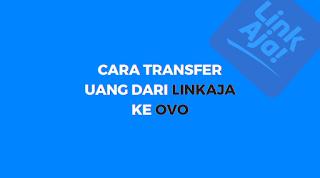 transfer linkaja ke ovo gratis
