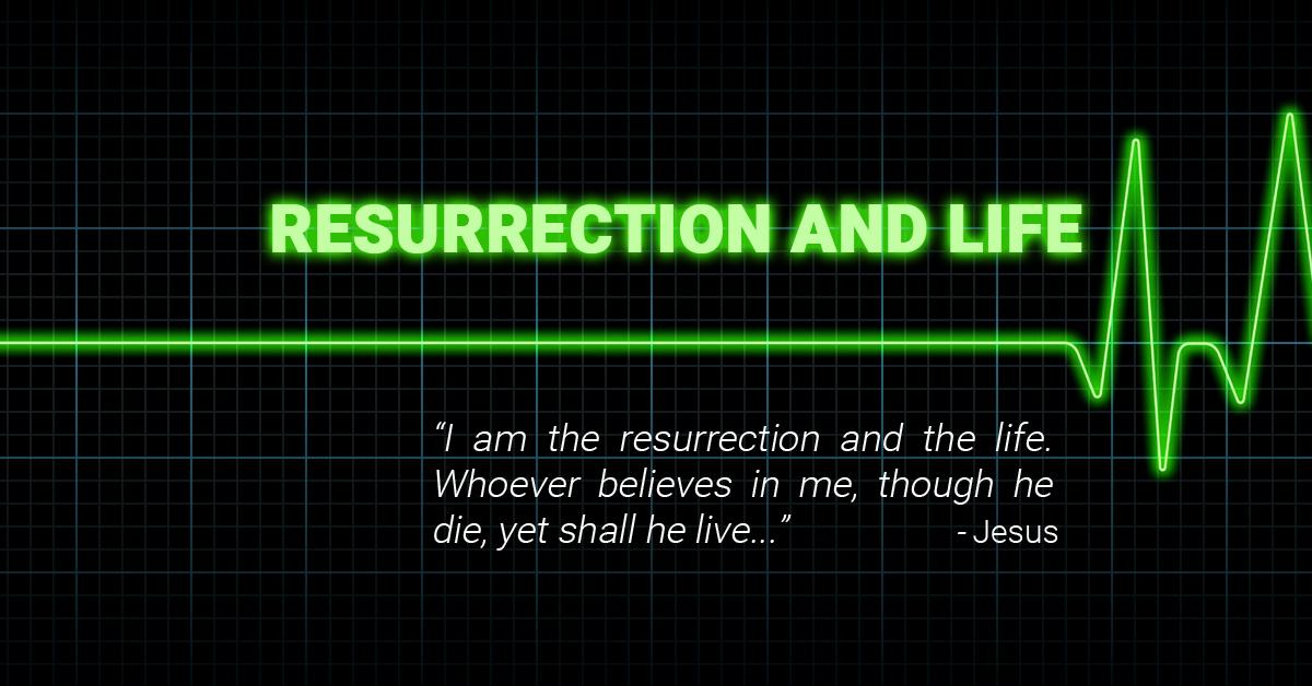John 11:25-26.