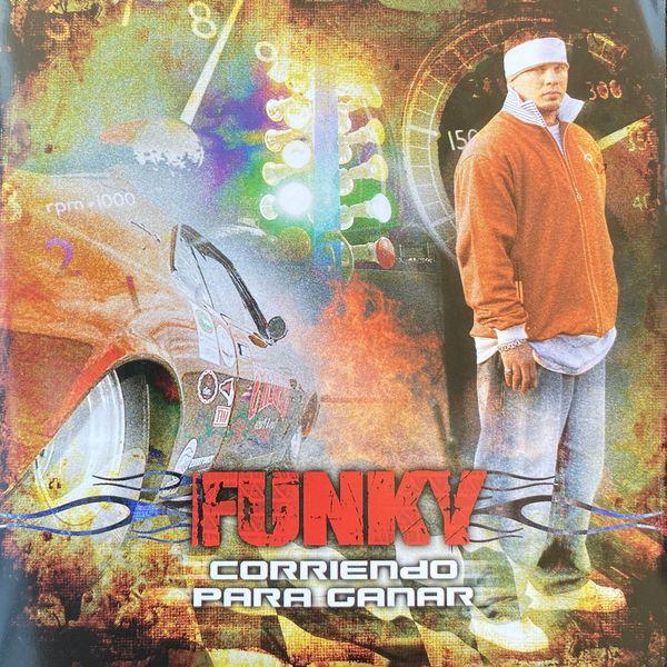Funky – Corriendo Para Ganar 2006