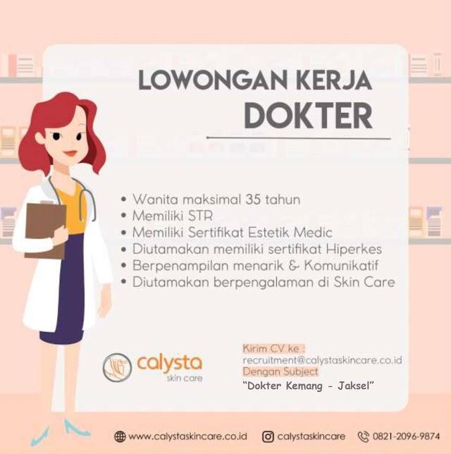 Loker Dokter Calysta Prima Aesthetic (Calysta Skin Care) Kemang-Jaksel