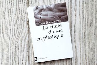 Lundi Librairie : La chute du sac en plastique - Julien Bouissoux