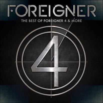 FOREIGNER The Best of 4 and More