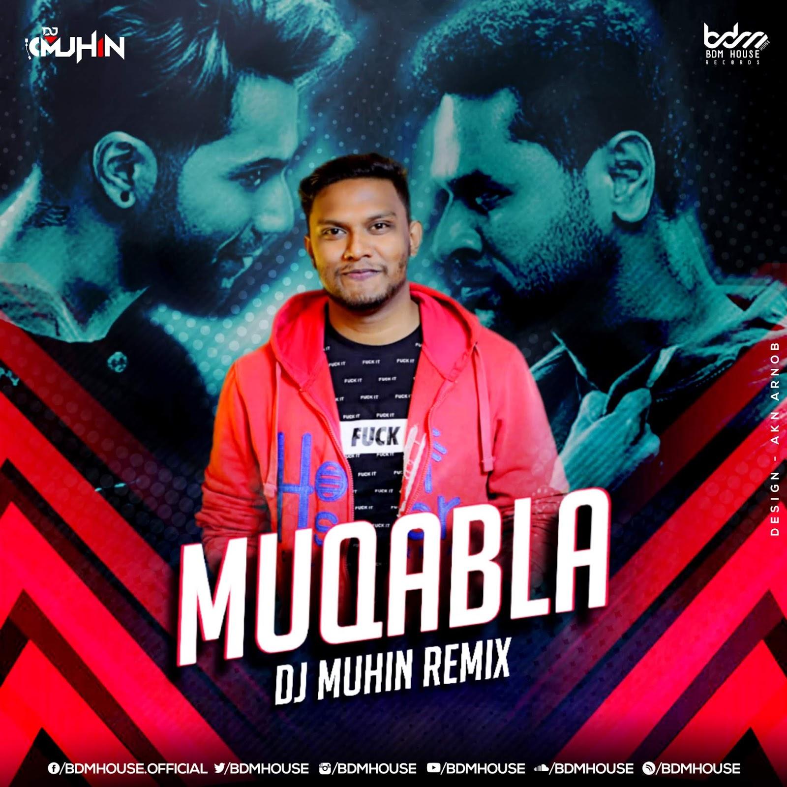 MUQABELA 2.0 (REMIX) - DJ MUHIN BY BDM HOUSE RECORDS