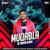 MUQABLA 2.0 (REMIX) - DJ MUHIN