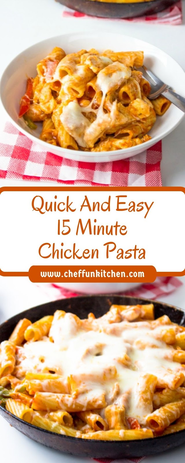 Quick And Easy 15 Minute Chicken Pasta