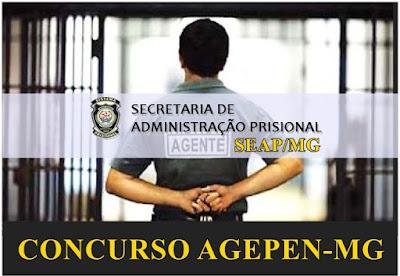 Concurso AGEPEN-MG - Agente de Segurança Penitenciário (SEAP/MG)