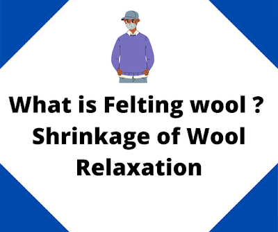 What Is Felting Wool Shrinkage Of Wool Relaxation Fibre 2 Fabric