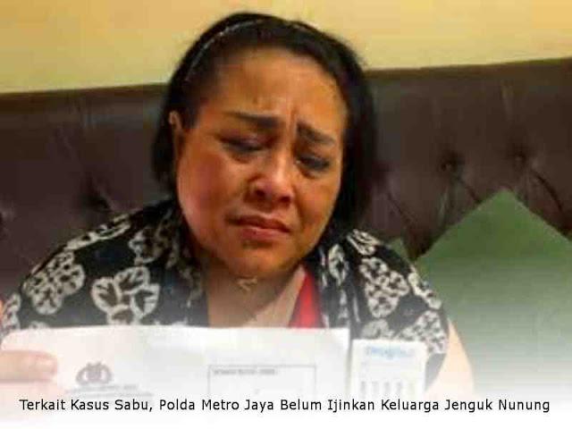 Terkait Kasus Sabu, Polda Metro Jaya Belum Ijinkan Keluarga Jenguk Nunung