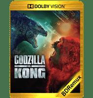 GODZILLA VS. KONG (2021) BDREMUX 2160P DOLBY VISION MKV ESPAÑOL LATINO