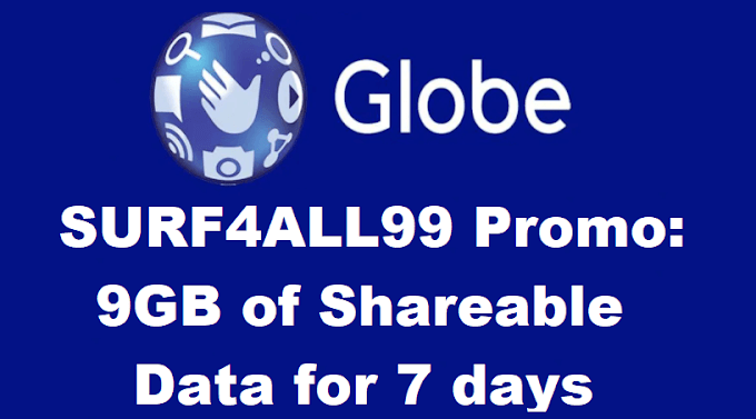 Globe SURF4ALL99 Promo: 9GB Shareable Data for 7 Days