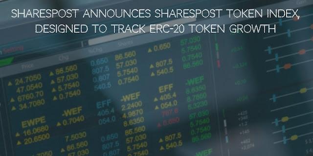 SharesPost Announces SharesPost Token Index, Designed to Track ERC-20 Token Growth