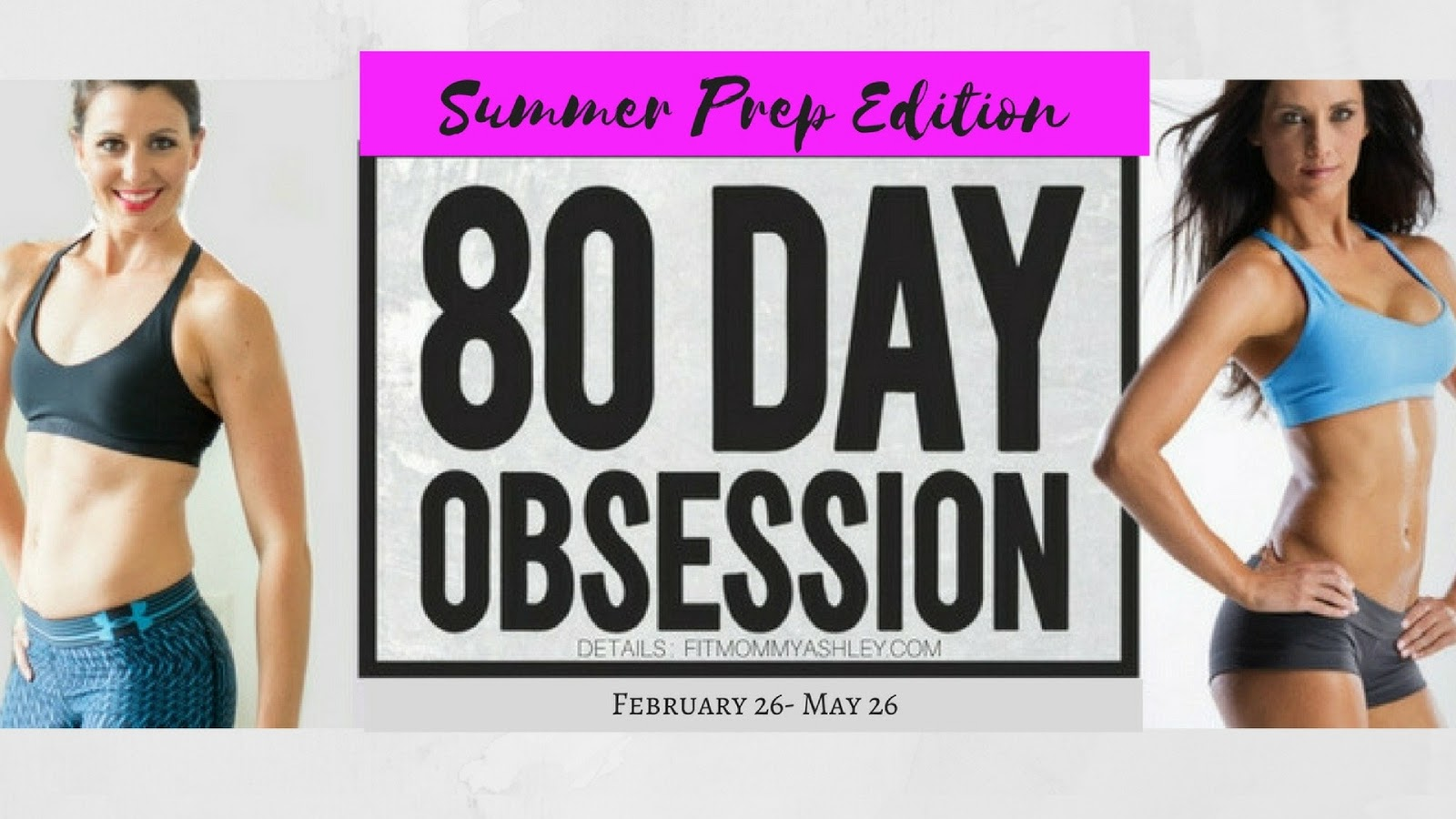 80 Day Obsession 80 day obsession - summer prep edition - fit mommy ashley