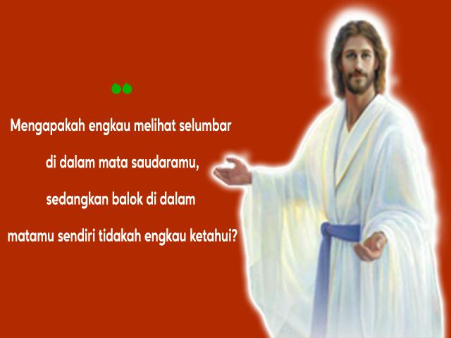 ayat alkitab balok depan matamu tidakkah engkau melihatnya