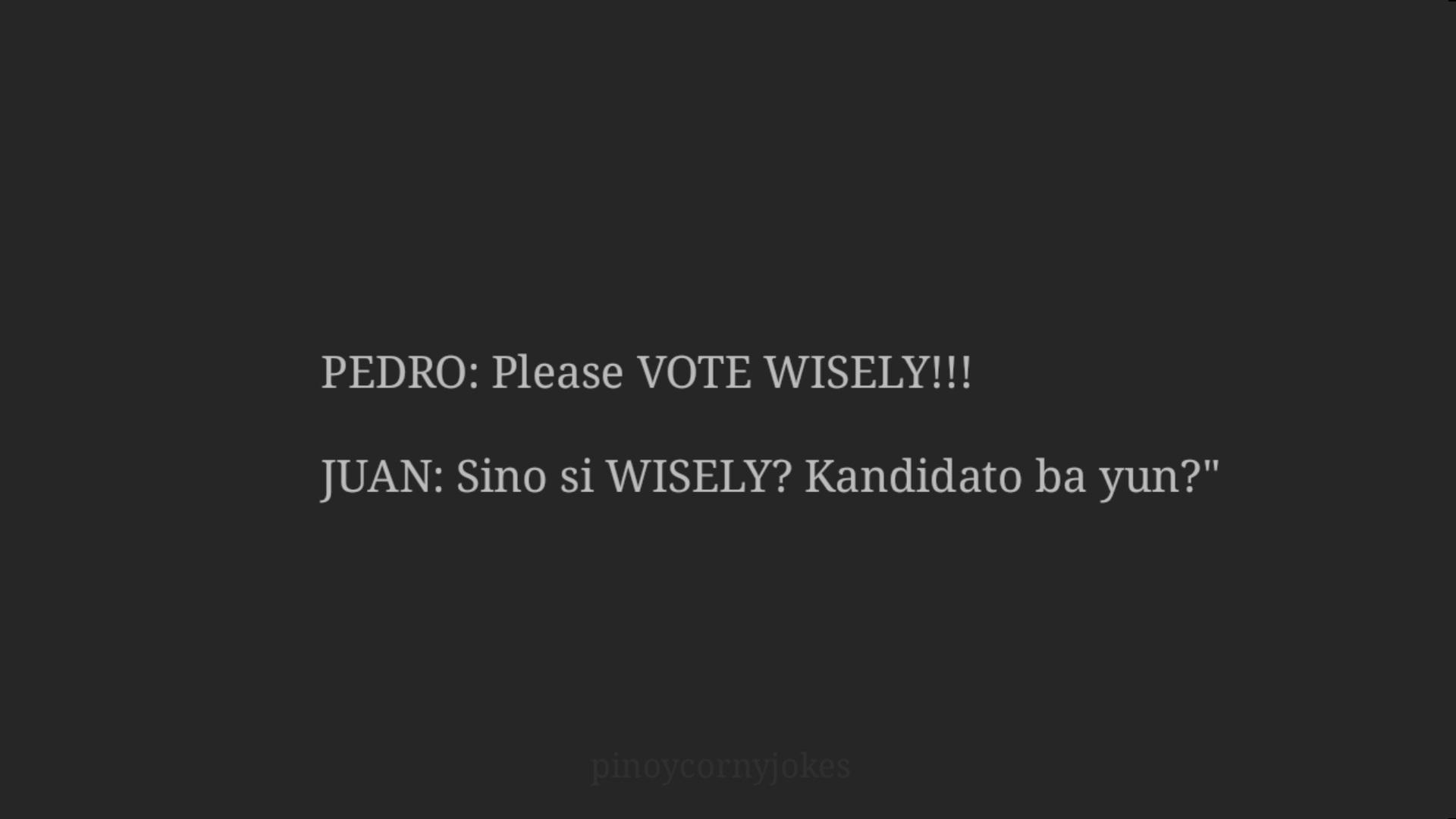 Vote Wisely - Juan Pedro Jokes