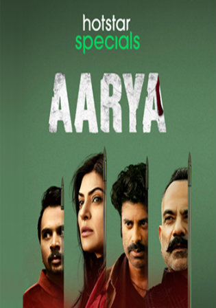 Aarya 2020 HDRip 1.8GB Hindi Complete S01 Download 720p