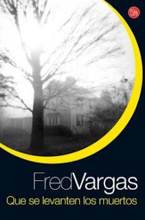 Que se levanten los muertos (Fred Vargas)