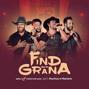 Baixar Davi e Fernando - Find Sem Grana ft. Munhoz & Mariano (2017)