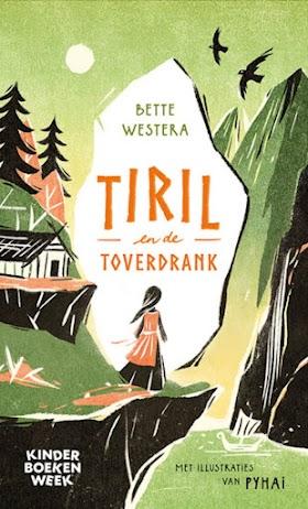 Tiril en de toverdrank - Bette Westera
