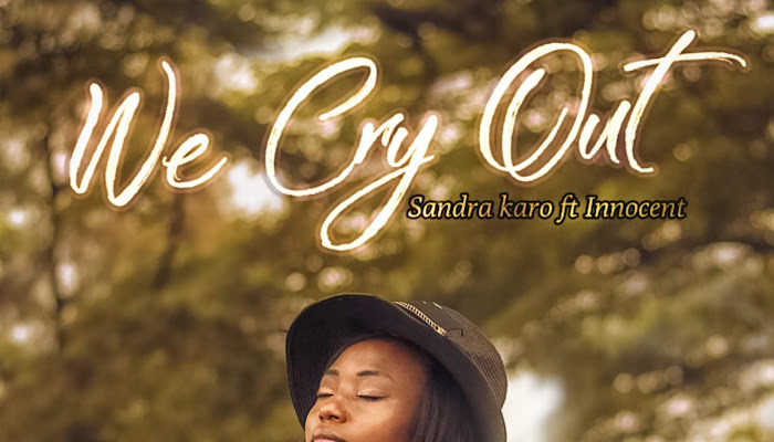 SANDRA KARO-WE CRY OUT OFFICIAL MUSIC VIDEO