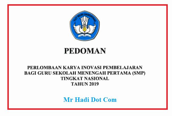 Download Pedoman Perlombaan Karya Inovasi Pembelajaran Bagi Guru SMP (INOBEL) 2019