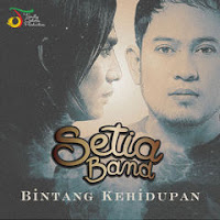 Download Lagu Setia Band - Bintang Kehidupan.Mp3