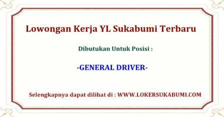 Lowongan Kerja Driver YL Sukabumi Terbaru 2020