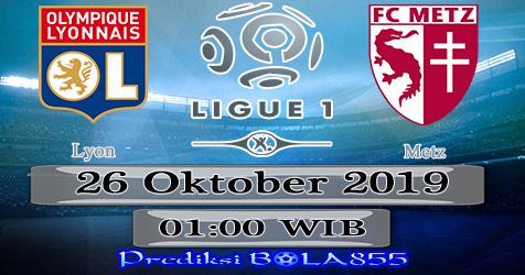 Prediksi Bola855 Lyon vs Metz 27 Oktober 2019