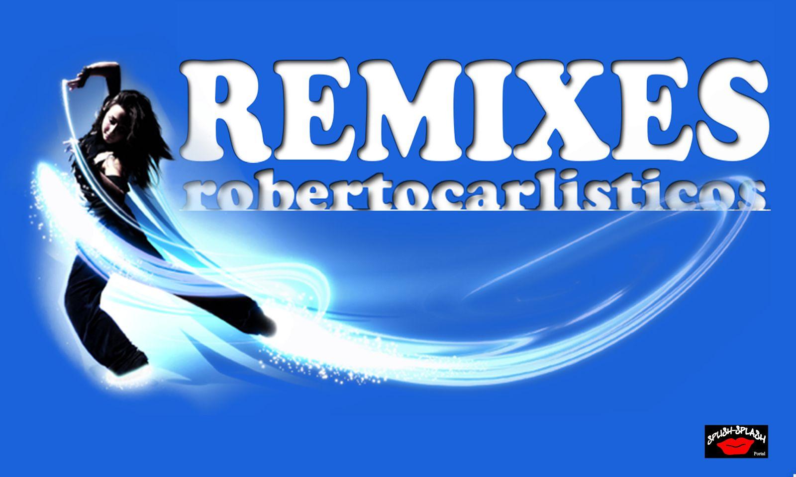 Músicas de Roberto Carlos em Remix