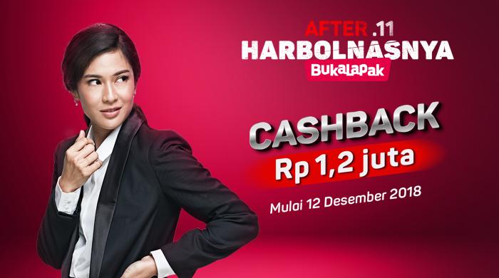 Bukalapak - Promo Voucher Cashback 1,2 Juta di AFTER.11 HARBOLNASNYA